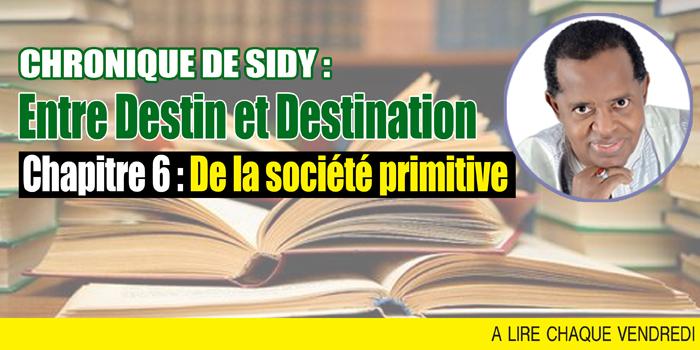 Entre Destin et Destination : De la société primitive