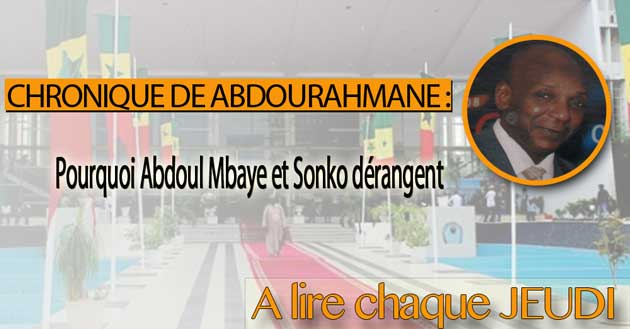 Pourquoi Abdoul Mbaye et Sonko dérangent