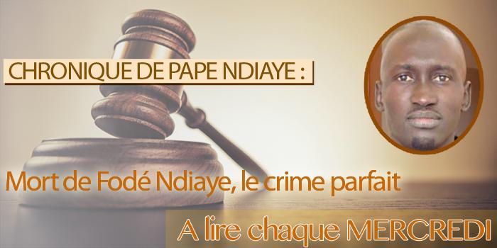 Mort de Fodé Ndiaye, le crime parfait