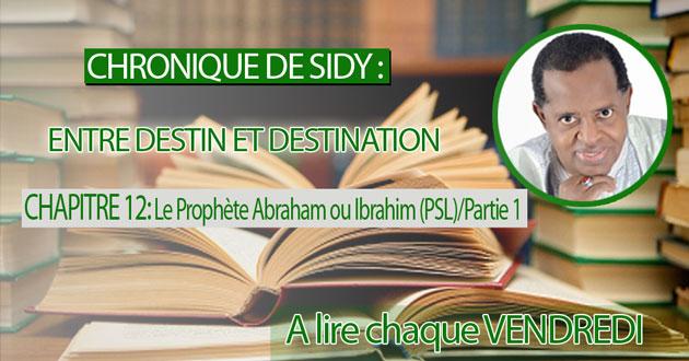 CHAPITRE 12: Le Prophète Abraham ou Ibrahim (PSL)/Partie 1