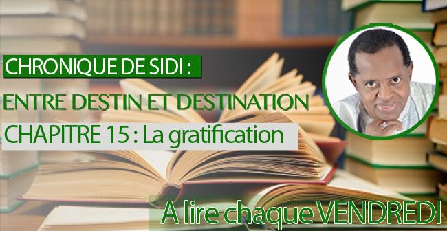 CHAPITRE 15: La gratification