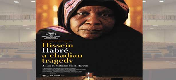 CINEMA : Hissein Habré, une tragédie tchadienne à l'affiche