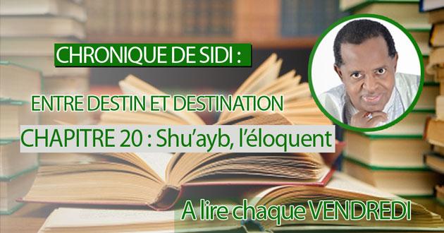 CHAPITRE 20 : Shu'ayb, l'éloquent