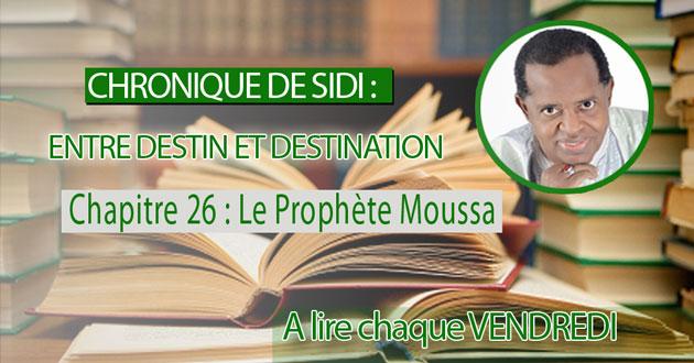 Chapitre 26 : Le Prophète Moussa