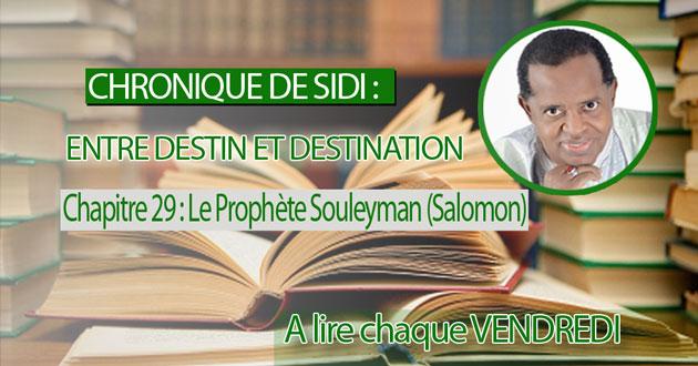 Chapitre 29 : Le Prophète Souleyman (Salomon)