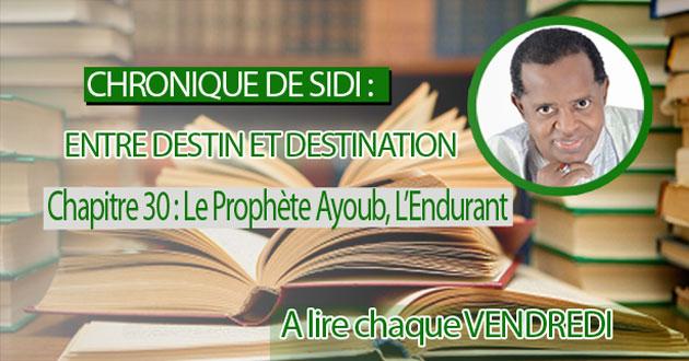 Chapitre 30 : Le Prophète Ayoub, l'endurant