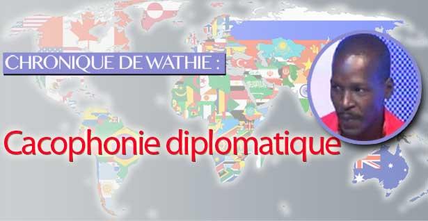 Cacophonie diplomatique