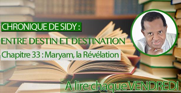 Chapitre 33 : Maryam, la Révélation