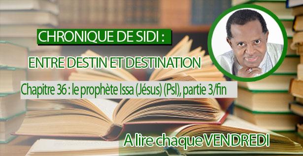 Chapitre 36 : le prophète Issa (Jésus) (Psl), Partie 3/fin
