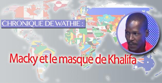 Macky et le masque de Khalifa