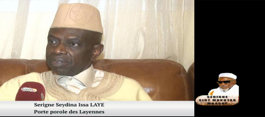 Serigne Seydina Issa LAYE, porte-parole des Layennes : « Serigne Cheikh Sidi Makhtar  avait tissé  des relations très solides…»