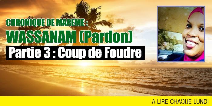 CHRONIQUE DE MAREME : WASSANAM (Pardon)