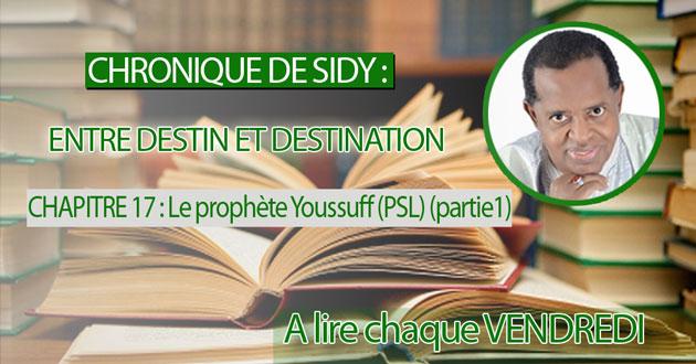 CHAPITRE 17 : Le prophète Youssuff (PSL)  (partie1)