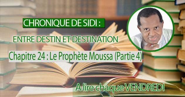 Chapitre 24 : Le Prophète Moussa (Partie 4)