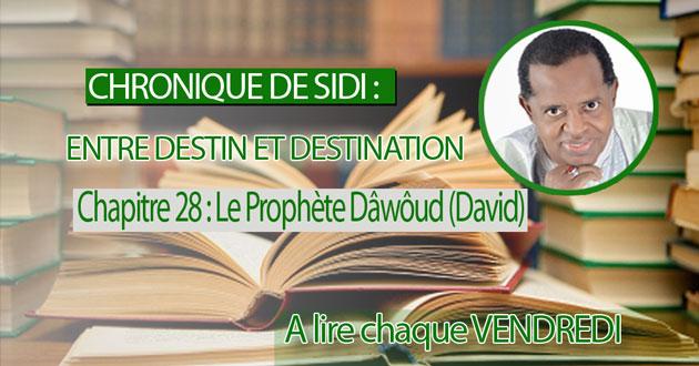 Chapitre 28 : Le Prophète Dâwôud (David)