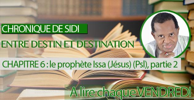 Chapitre 35 : le prophète Issa (Jésus) (Psl), partie 2