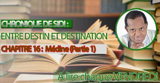 Chapitre 16 : Médine (Partie 1)