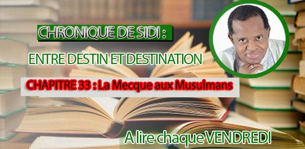 Chapitre 33 : La Mecque aux musulmans