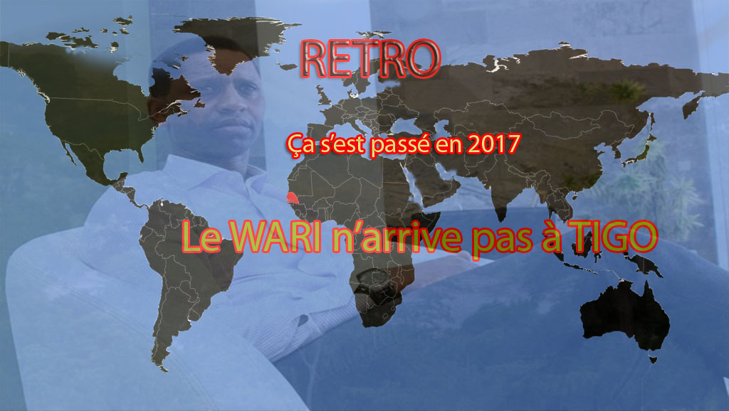 Retro 2017 : Le WARI n'arrive pas à TIGO